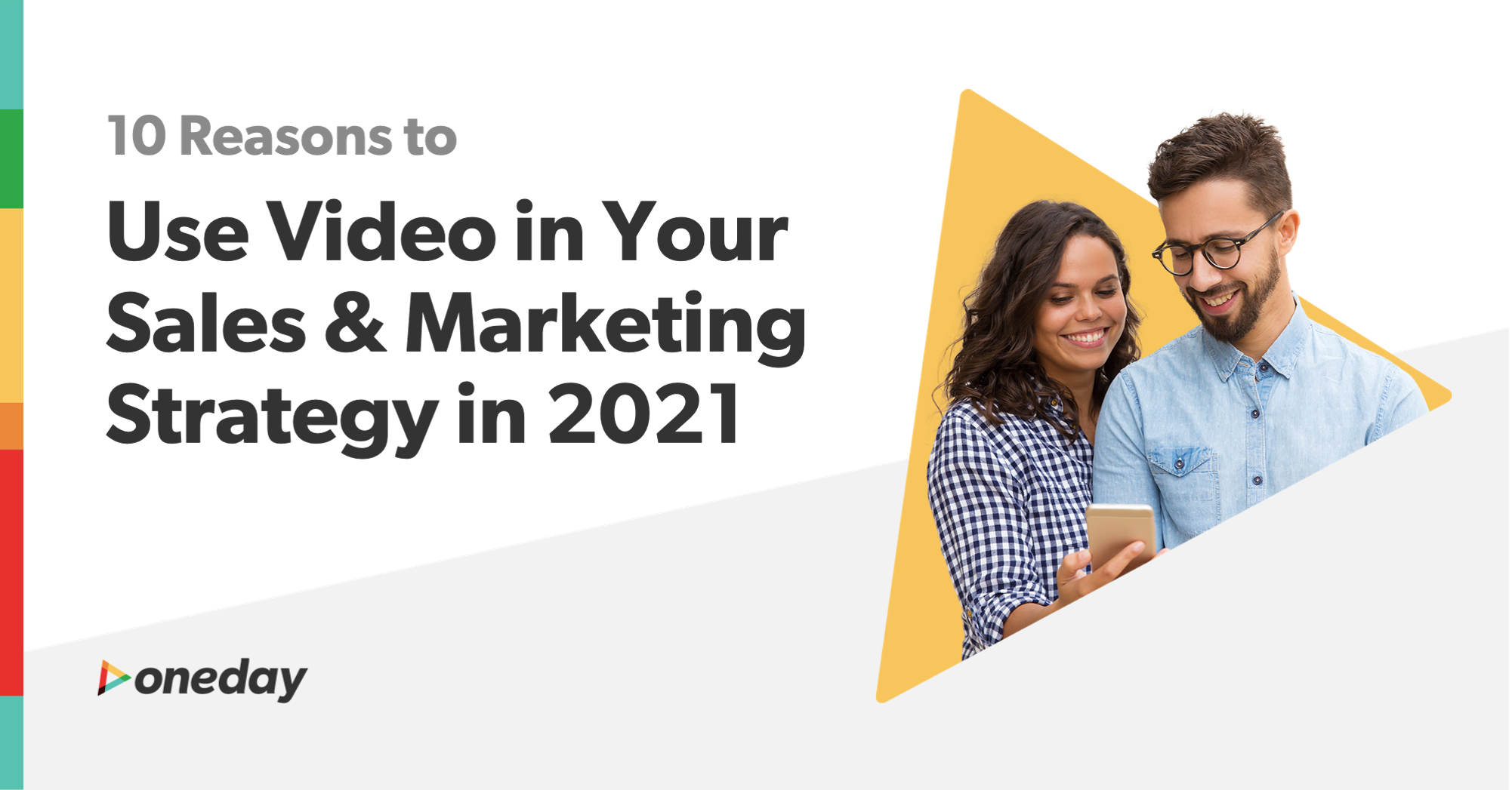 10 Reasons to Use Video in Your Sales & Marketing Strategy in 2021