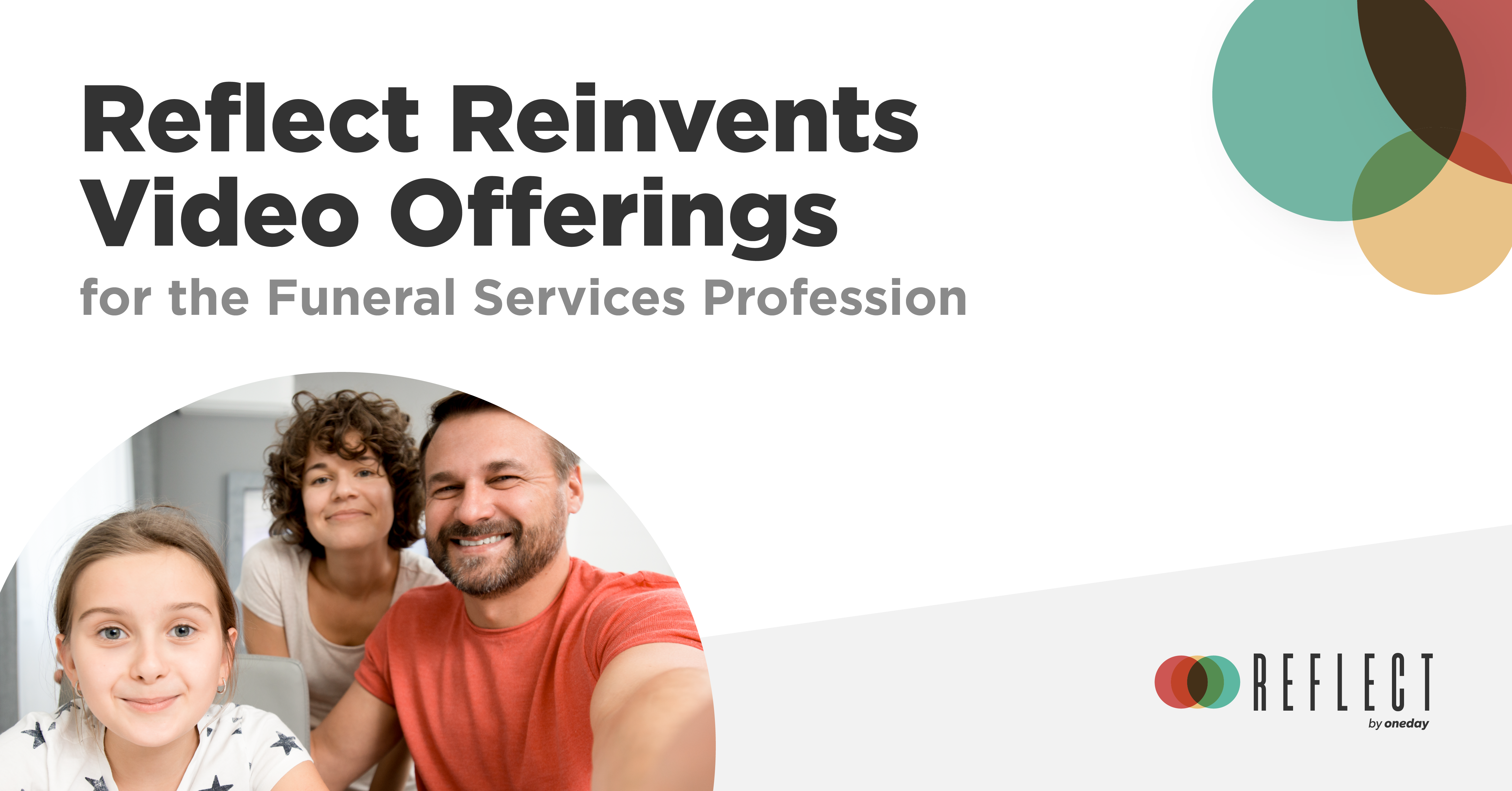 Reflect Reinvents Video Offerings for the Funeral Services Profession