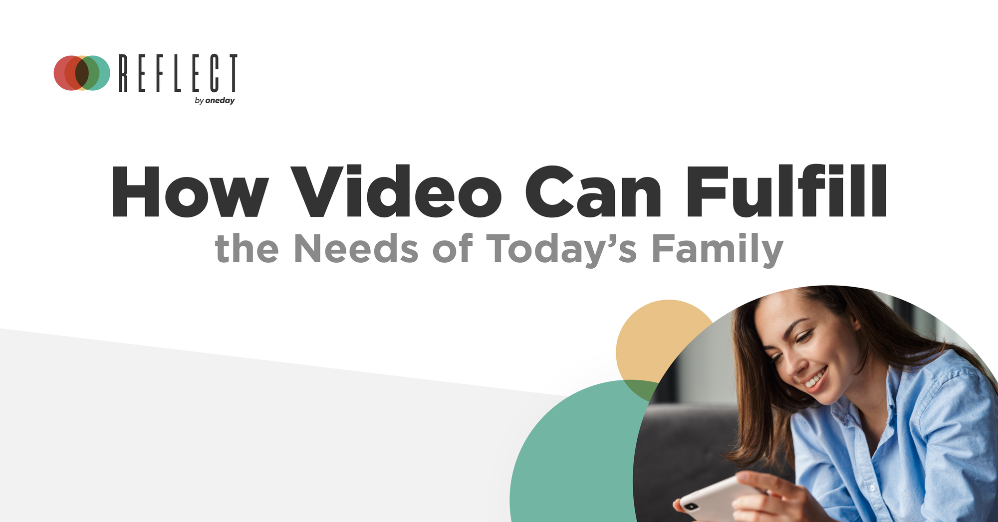 How Video Can Fulfill the Needs of Today's Family